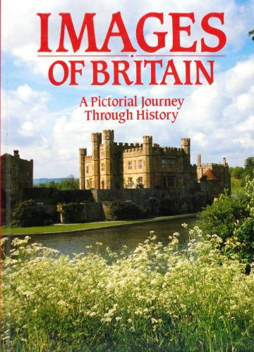 Images of Britain: A Pictorial Journey Through: Longmeadow Press