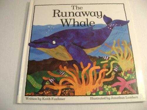 9780681410145: Runaway Whale
