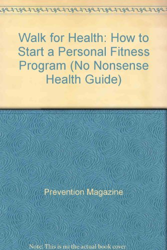 Walk for Health: How to Start a Personal Fitness Program