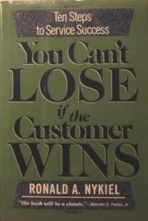 9780681410237: You Can't Lose If the Customer Wins