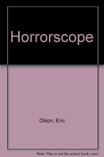 Horrorscope: Olson, Eric, Kelso,
