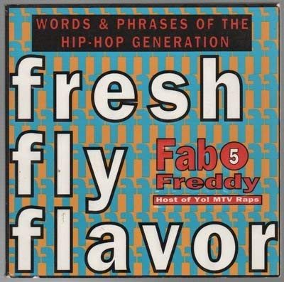 9780681411692: Fresh Fly Flavor: Words and Phrases of the Hip Hop Generation