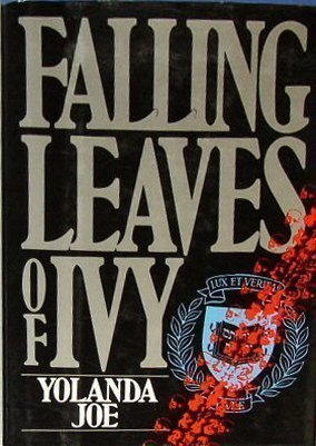 Falling Leaves of Ivy: Joe, Yolanda