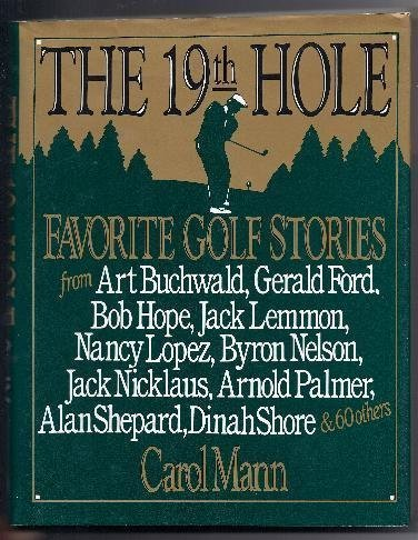 The 19th Hole: Favorite Golf Stories: Mann, Carol