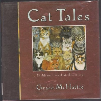 Cat Tales: The Life and Times of Cats of This Century