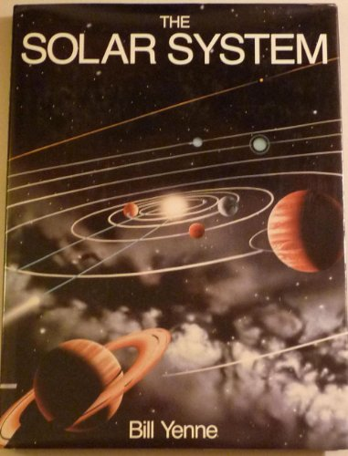 Solar System (0681415924) by Yenne, Bill