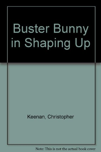9780681417236: Buster Bunny in Shaping Up