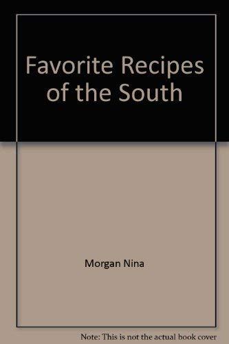 Favorite Recipes of the South: Morgan, Nina