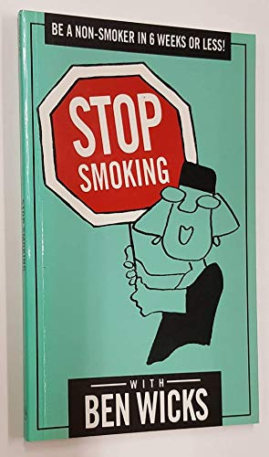 Stop Smoking (0681417919) by Wicks, Ben