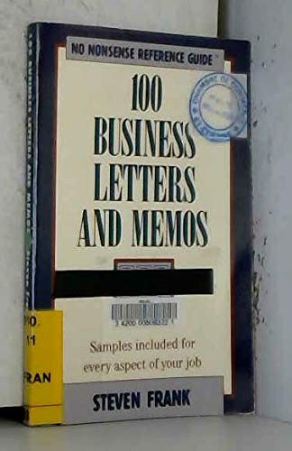 9780681417946: 100 Business Letters and Memos (No Nonsense Reference Guide)