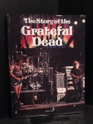 9780681418745: Story of the Grateful Dead