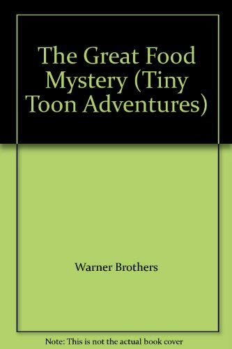 9780681418844: The Great Food Mystery (Tiny Toon Adventures)