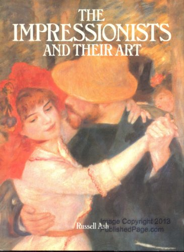 9780681453777: The Impressionists and Their Art