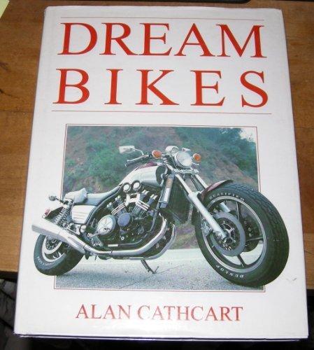 9780681454071: Dream Bikes