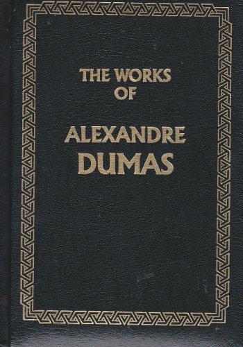 Works of Alexandre Dumas: Alexandre Dumas