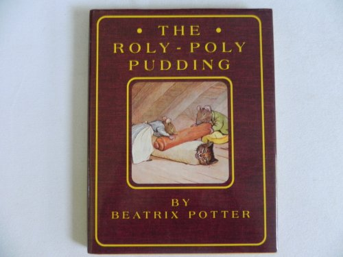 The Roly-Poly Pudding (068145606X) by Beatrix Potter
