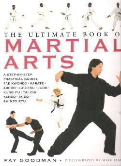 The Ultimate book of Martial Arts -