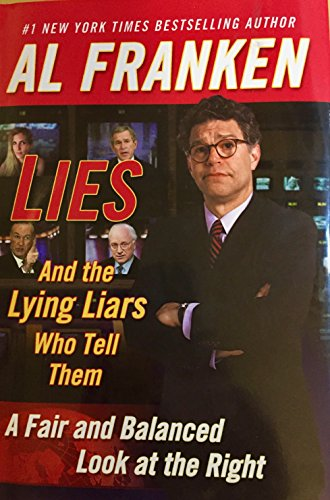 9780681570146: Lies: And the Lying Liars Who Tell Them: A Fair and Balanced Look at the Right