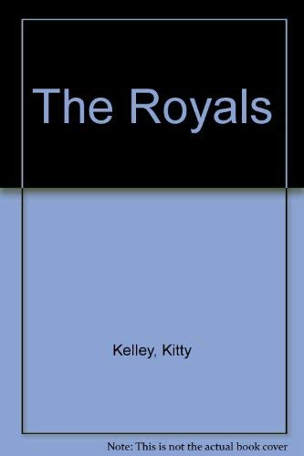 9780681602045: The Royals by Kelley, Kitty