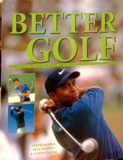 9780681602816: Better Golf by Newell, Steve (2004) Hardcover