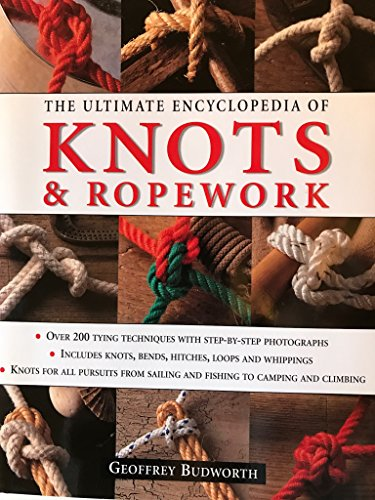 9780681606944: The Ultimate Encyclopedia of Knots and Ropework