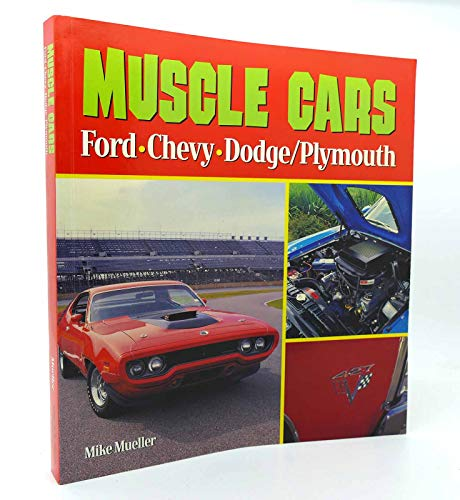 9780681626812: Muscle cars: Ford, Chevy, Dodge/Plymouth