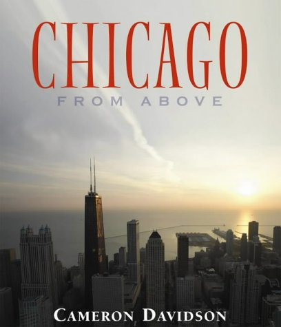 Chicago from Above: Cameron Davidson