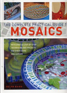 9780681642911: The Complete Practical Guide to Mosaics