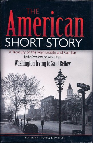 9780681646872: The American Short Story: A Treasury of the Memorable and Familiar