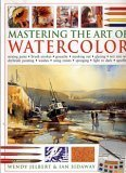 9780681783348: Mastering The Art of Watercolor