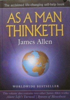As A Man Thinketh: James Allen