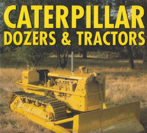 9780681789708: Caterpillar Dozers & Tractors