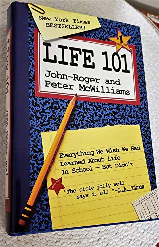 9780681876347: Life 101 - Everything We Wish We Had Learned About Life In School - But Didn't