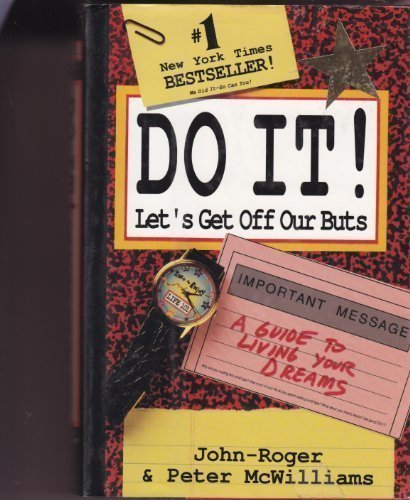 DO IT! Let's Get Off Our Buts: John-Roger & Peter