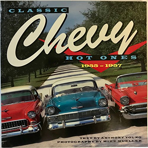 9780681878792: Classic Chevy hot ones: 1955-1957