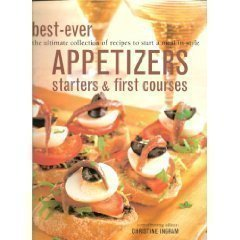 9780681889101: Best-ever Appetizers, Starters and First Courses
