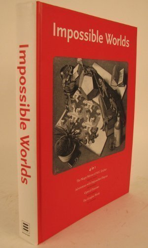 Impossible Worlds, 4 In 1, The Magic Mirror Of M.C. Escher, Adventures With Impossible Objects, ...