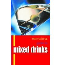 9780681920293: International Guide to Mixed Drinks