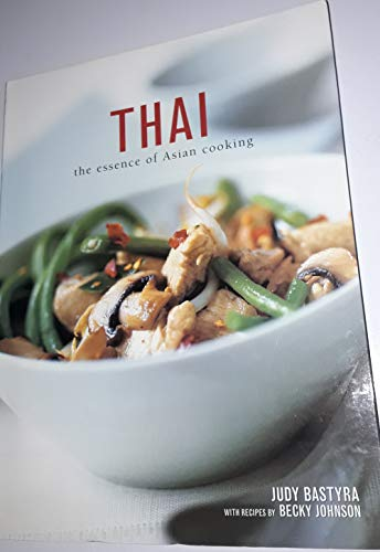 9780681923775: Thai: The Essence of Asian Cooking