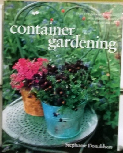 9780681965782: Container Gardening