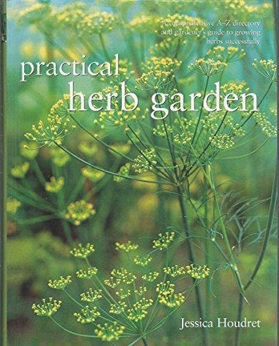 Practical Herb Garden: Jessica Houdret