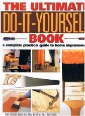9780681970526 the ultimate do it yourself book a complete guide to 9780681970526 the ultimate do it yourself book a complete guide to home improvement solutioingenieria Gallery