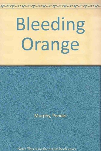 9780682402736: Bleeding Orange