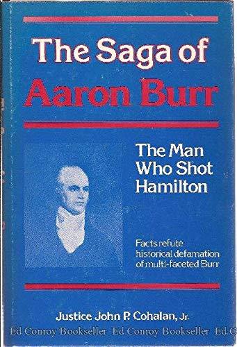 9780682402866: Saga of Aaron Burr