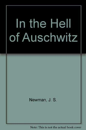 9780682411721: In the Hell of Auschwitz