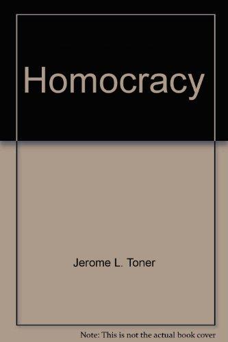 9780682470780: Homocracy