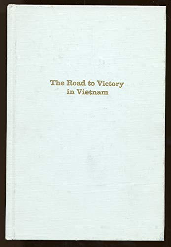 The Road to Victory in Vietnam