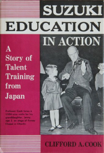 9780682471923: Suzuki Education in Action: A Story of Talent Training from Japan