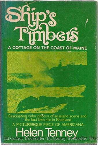 Ship's timbers: A cottage on the coast: Tenney, Helen