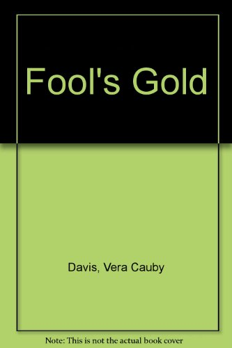 Fool's Gold: Madera and Mariposa, California, 1880-1905
